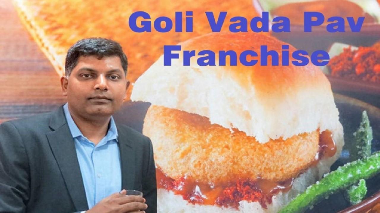 Goli Vada Pav Franchise Business   How To