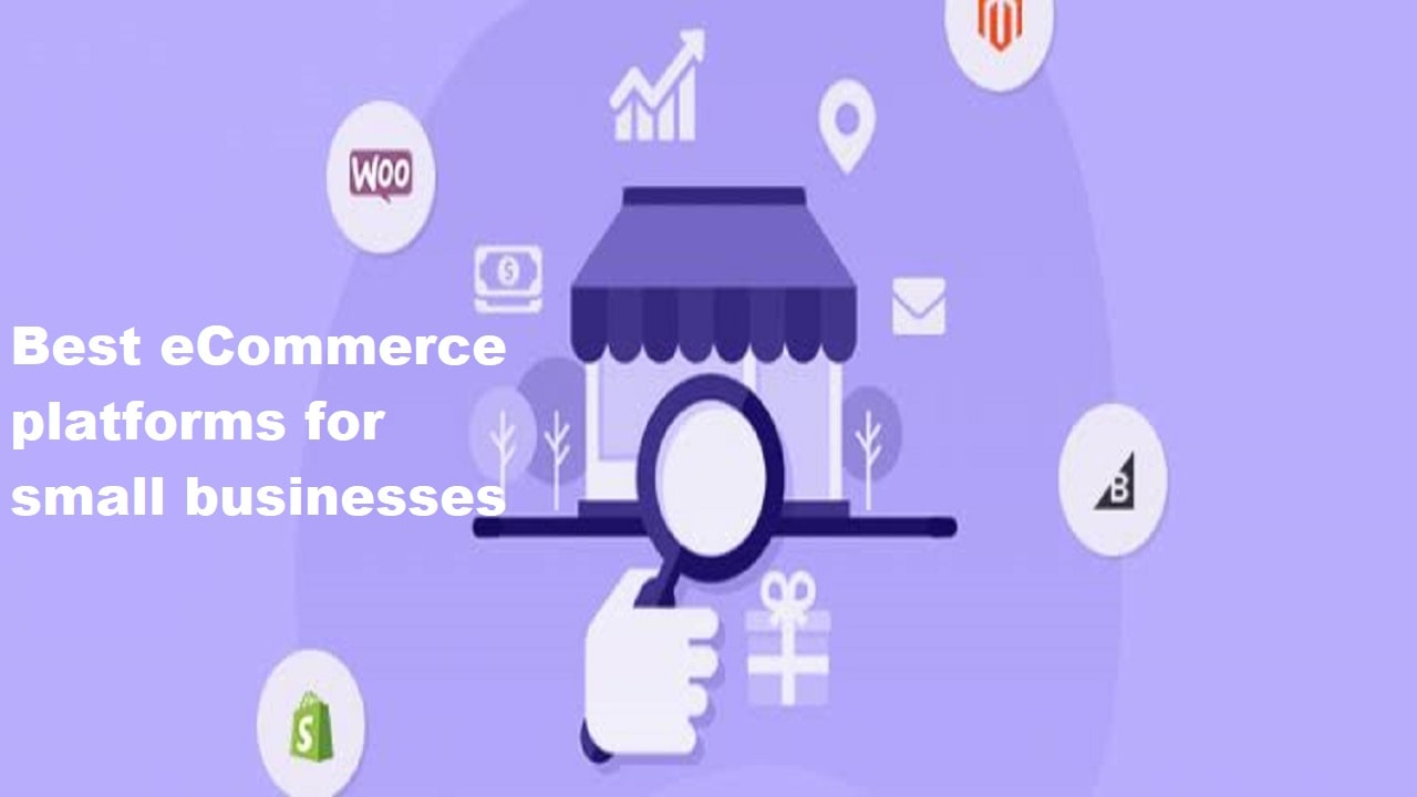 Best eCommerce platforms for small businesses