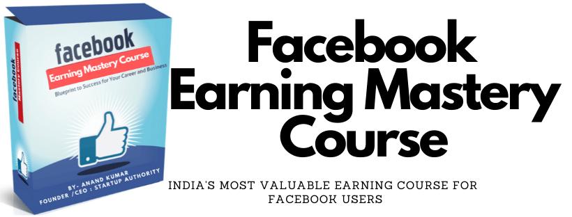 facebook earning mastery Course